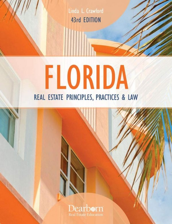 Florida Real Estate Principle Practices and Law - 49th Edition